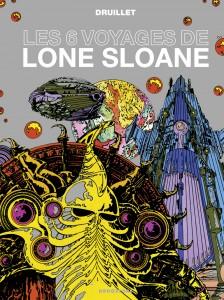 LONE SLOANE 6 VOYAGES [DRU].indd.pdf